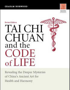 Tai Chi Chuan and the Code of Life Book